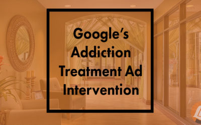 Google's Addiction Treatment Ad Intervention