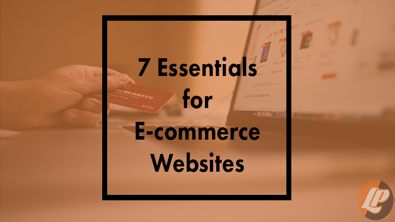 blog cover - ecommerce website essentials