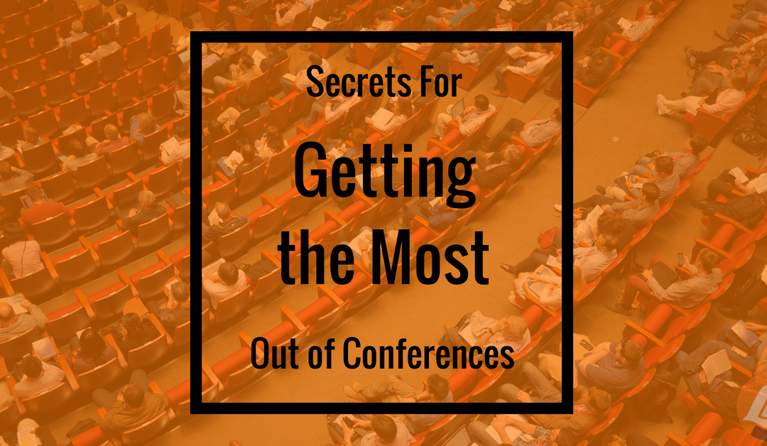 featured image - secrets for getting the most out of conferences - audience overhead shot