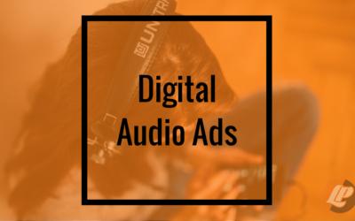 Digital Audio Ads
