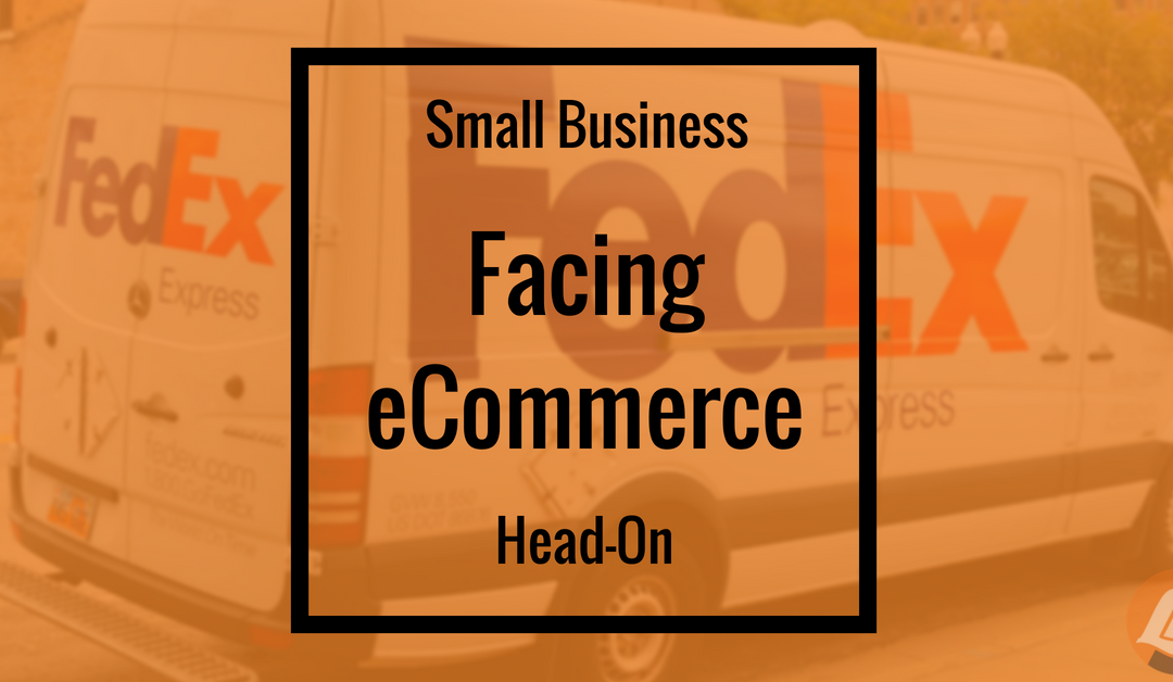 Small Business Facing: eCommerce Head-On