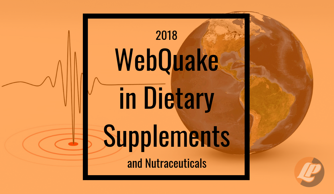 2018 WebQuake in Dietary Supplements & Nutraceuticals
