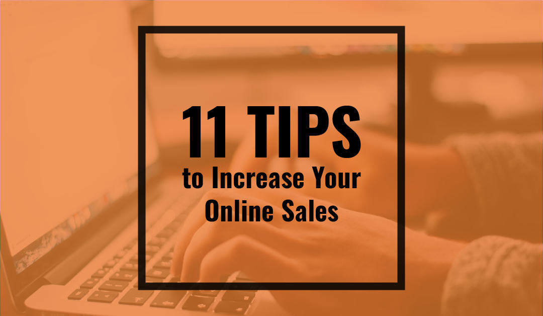 11 Tips to Increase Online Sales