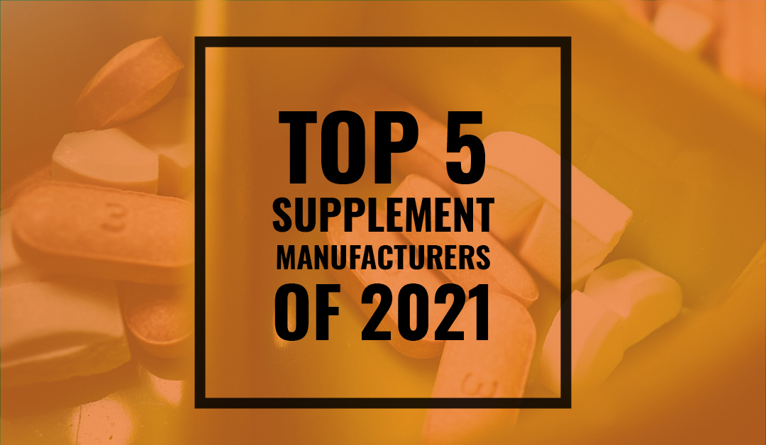 Top Supplement Manufacturers for 2021